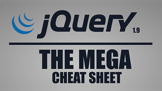 jQuery MEGA Cheat Sheet by Jamie Spencer